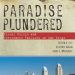 Thumbnail image for Paradise Plundered – unmasking what has led San Diego to the brink