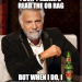 Thumbnail image for The Most Interesting Man Doesn't Always Read the OB Rag …
