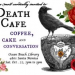 "Thumbnail image for ""Death Cafe"" at OB Library – Sat., Oct. 22nd"